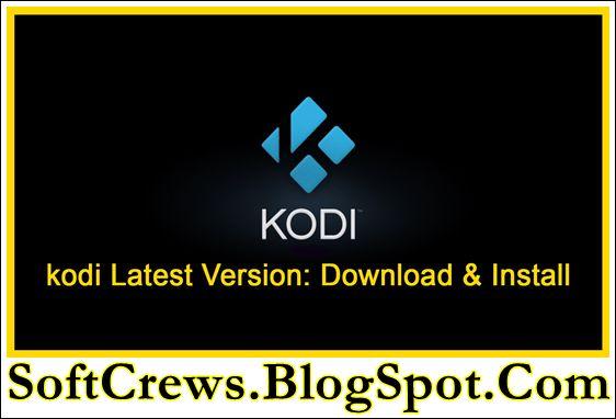 Kodi Download Latest Version