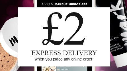 Hi Everyone, If you are one of my (non-local) Online Customers. Avon has an offer on until Midnight Tonight. £2 for Express Delivery. Using Code: EXPRESS.  DL xx