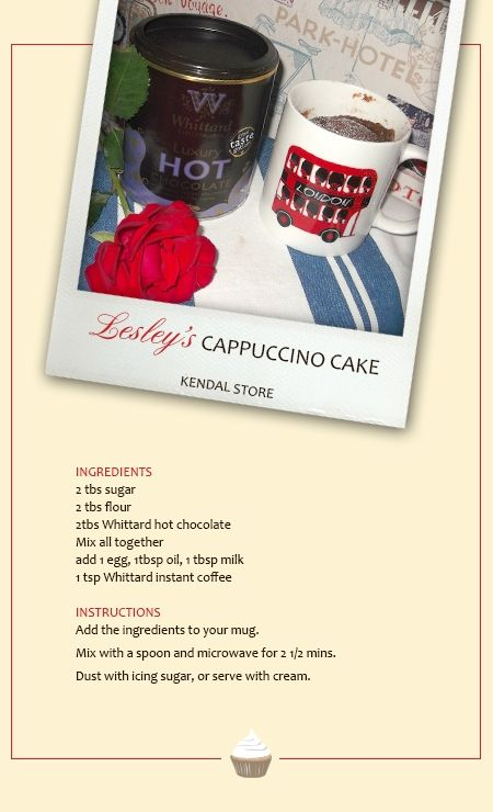 Lesley's (of our Kendal store) Cappuccino cake in a mug recipe