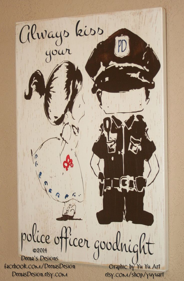 Always Kiss Your Police Officer Goodnight, Police Decor, Distressed Wall Decor, LEO Wife Sign-  Always Kiss Goodnight  Yu Yu Art by DeenasDesign on Etsy