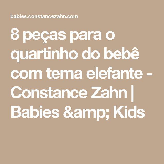 8 peças para o quartinho do bebê com tema elefante - Constance Zahn | Babies & Kids