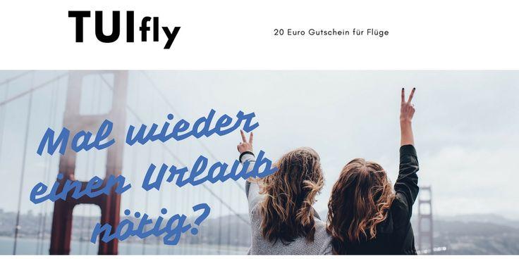 Urlaubsreise Inspiration - sparen bei der Urlaubsbuchung! TUI Flug buchen mit Gutschein.