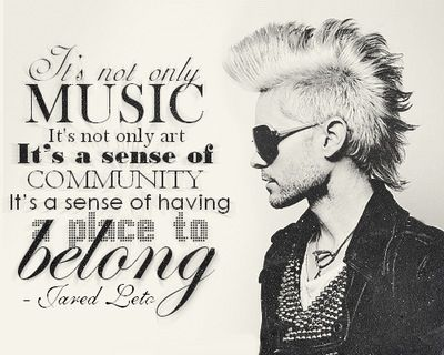 Quote- thirty seconds to mars