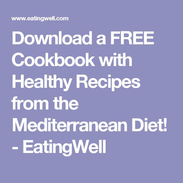 Download a FREE Cookbook with Healthy Recipes from the Mediterranean Diet! - EatingWell