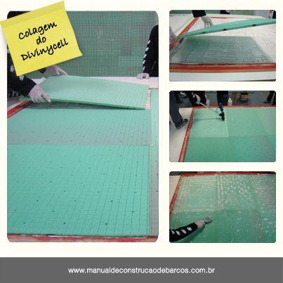 """""""Após a aplicação do adesivo, devem ser aplicadas as espumas de PVC Divinycell. Para que não fiquem bolhas encapsuladas entre as placas e o filme adesivo, é necessário usar um rolo vibrador..."""""""