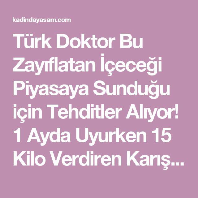 Türk Doktor Bu Zayıflatan İçeceği Piyasaya Sunduğu için Tehditler Alıyor! 1 Ayda Uyurken 15 Kilo Verdiren Karışımı! - Kadında Yaşam