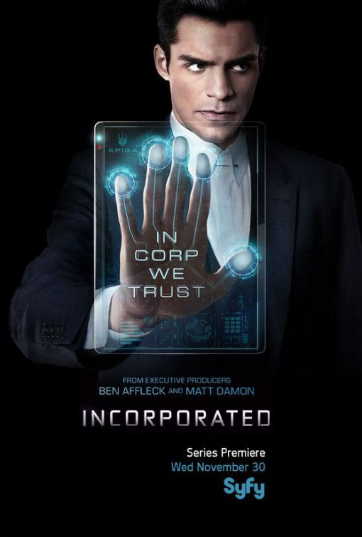 Incorporated- a very creative and exciting show.  Sean Teale shows off his acting talents and his adorable face in this new Syfy show.