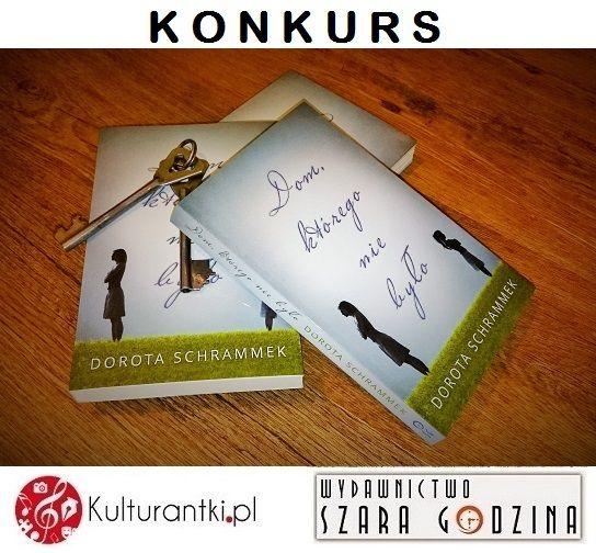 """Objęłyśmy patronatem medialnym kolejną fantastyczną książkę autorstwa Doroty Schrammek i z tej okazji mamy dla Was aż dwa konkursy z udziałem tytułu """"Dom, którego nie było"""". Dziś rozpoczynamy pierwszy nich. Kto bierze udział? Szczegóły na stronie: http://www.kulturantki.pl/konk…/doswiadczenia-z-przeszlosci/ #książka #konkurs #konkursksiążkowy #domktóregoniebyło #dramat #DorotaSchrammek #WydawnictwoSzaraGodzina"""