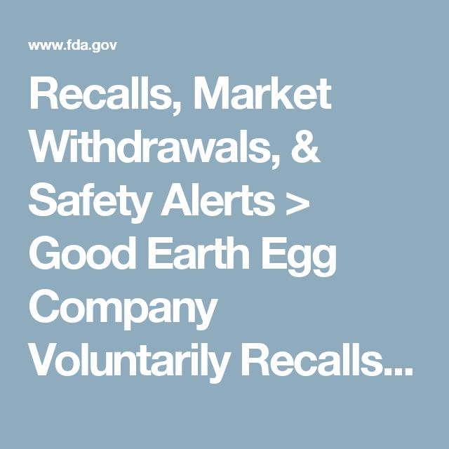 Recalls, Market Withdrawals, & Safety Alerts > Good Earth Egg Company Voluntarily Recalls Shell Eggs Because of a Possible Health Risk