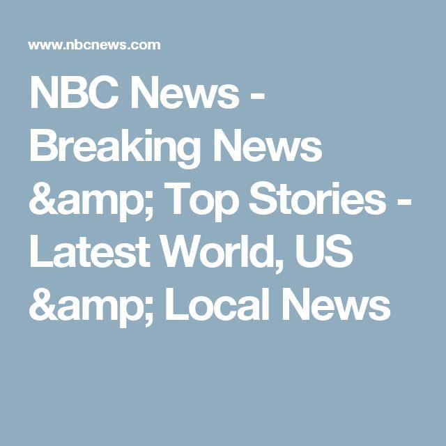 NBC News - Breaking News & Top Stories - Latest World, US & Local News