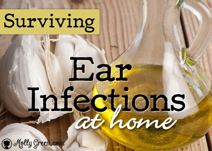 Here's to Your Health: Surviving Ear Infections at Home This mother developed an ear oil recipe that countered the pain and infection from which her 18-month old son suffered and helped him to heal.