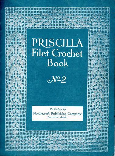 The Vintage Pattern Files: 1920's Crochet - Priscilla Filet Crochet Book No.2