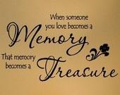 Als iemand die je liefde wordt een herinnering, dat het geheugen wordt een schat 12.5x23 vinyl belettering muurtattoo sticker