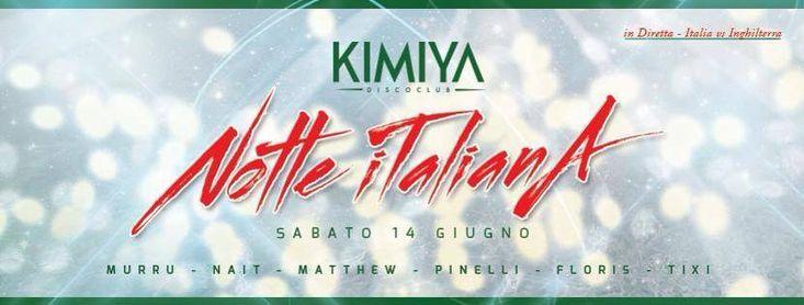 NOTTE ITALIANA – KIMIYA DISCO CLUB – QUARTU S.ELENA – SABATO 14 GIUGNO 201…