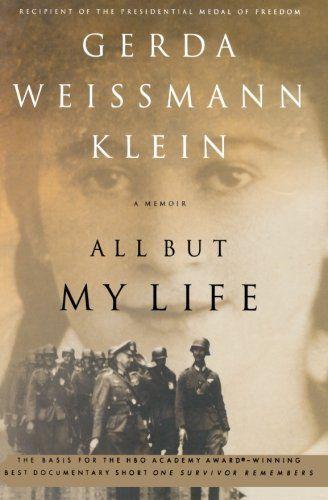 All But My Life: A Memoir by Gerda Weissmann Klein - EbookNetworking.net