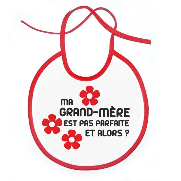 Bavoir : Ma GRAND-MÈRE est pas parfait et alors ? fleurs SiMedio