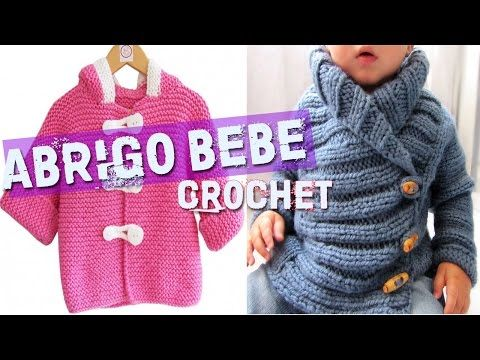 Abrigo Para Bebe - Tejidos a Crochet y Dos Agujas - YouTube