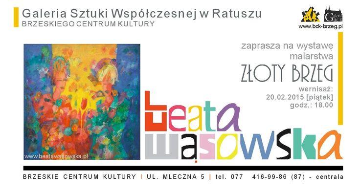 Beata Wąsowska, wystawa, Brzeg, Galeria w Ratuszu, malarstwo, Złoty Brzeg