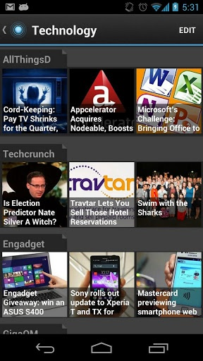 Android applications for reading News and Magazines (Tech related)                                                                       Many people here have habit of accessing news and tech stories via phones, like me. And yes, I would like to add that its best way to kill time (ofcourse if you are not addicted to games). Here I would like to add android apps that would help you in access