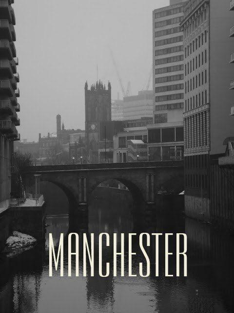 *Manchester...*