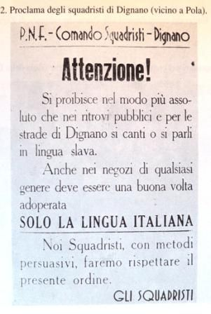 Italianizzazione. Itaian fascist propaganda against non Italian speaking people living in North-East Italy. The poster says that it is only allowed to speak Italian in this area and threats everybody who doesn't obey.