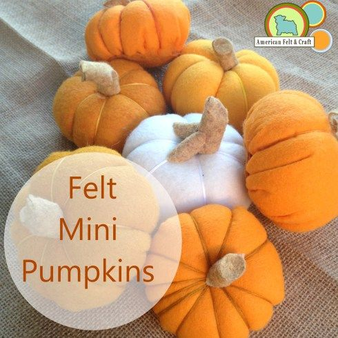 Diy Mini Felt Pumpkins