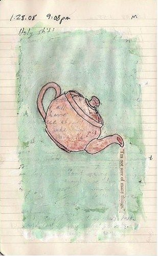 'I'm not sure of many things' painted teapot sketch
