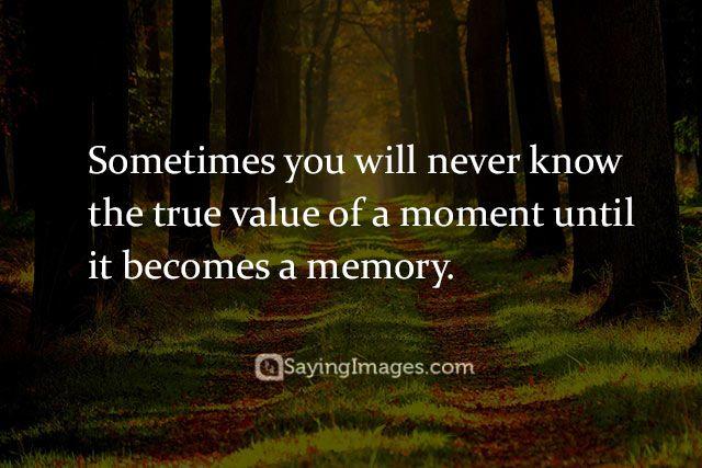 17 Best Good Memories Quotes On Pinterest