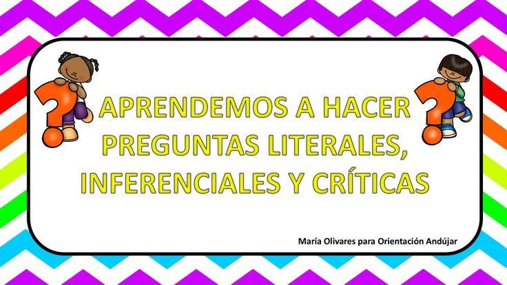 Recursos para para formular preguntas: literales, inferenciales y críticas