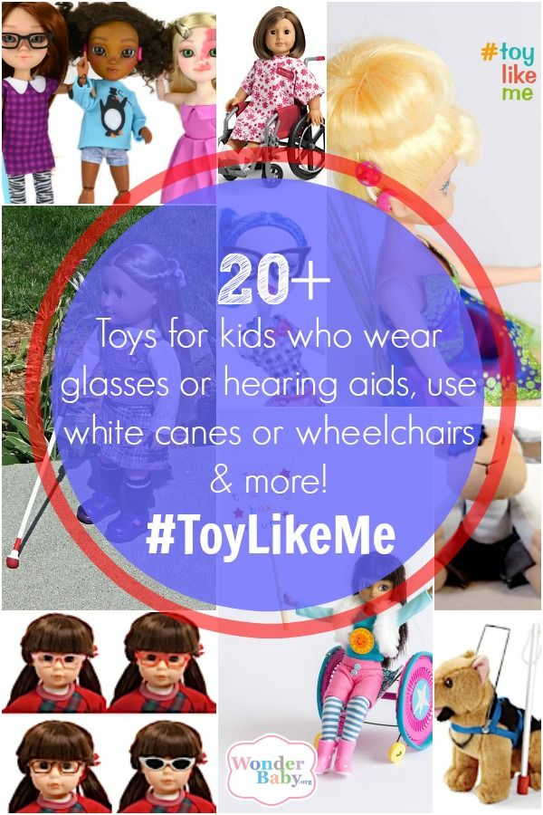 #ToyLikeMe Holiday Shopping Guide: Find toys for kids who wear glasses, patches or hearing aids; for kids who use a white cane or have a service dog; or for kids who use wheelchairs or walkers.