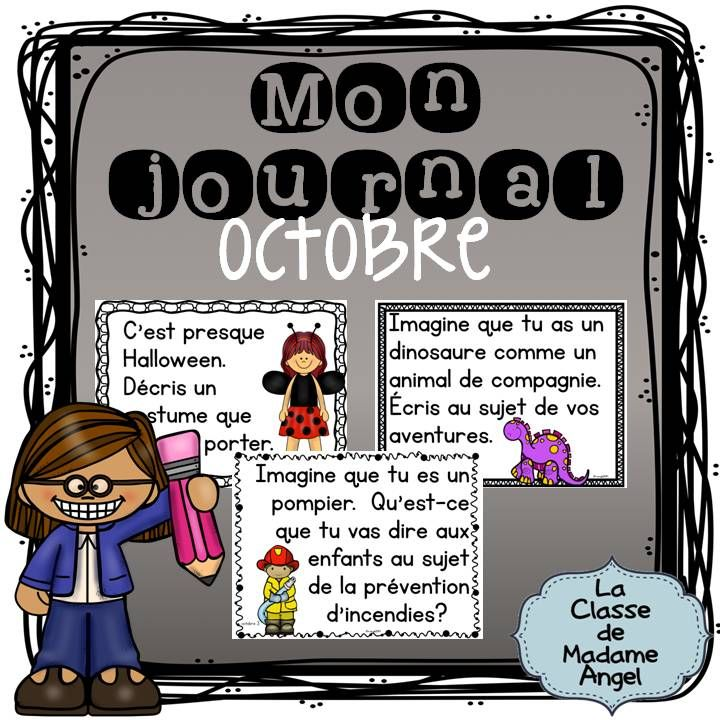 Journal Writing Prompts in French for the month of October! Features prompts for Halloween, Autumn, general school events, as well as the Canadian Thanksgiving! $