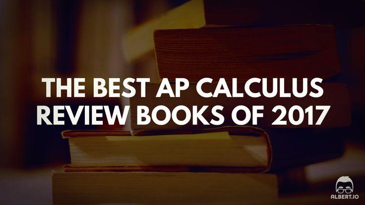 Best AP Calculus AB Exam ~ [2018 Updated Best AP Prep Books]