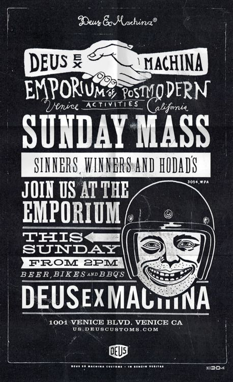 If I was in Venice, CA this weekend I would be at the Deus Emporium of Postmodern Activities.