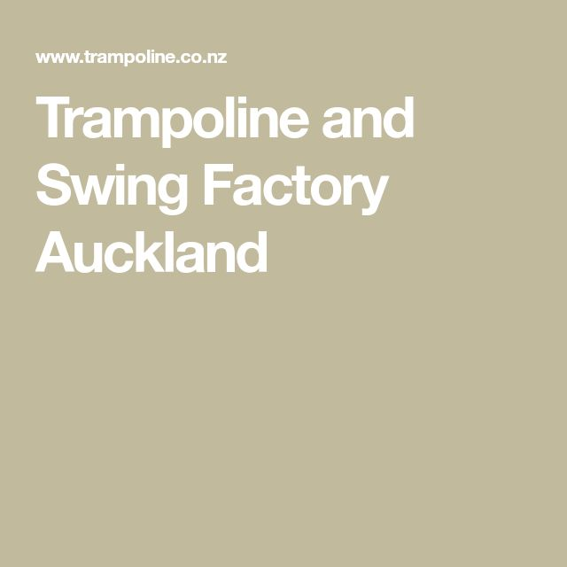 Trampoline and Swing Factory Auckland