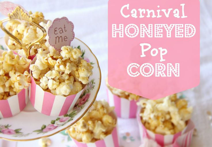 Carnival Honeyed Popcorn - Kids Party Food that rocks!