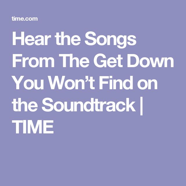 Hear the Songs From The Get Down You Won't Find on the Soundtrack | TIME