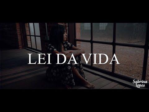 Sabrina Lopes – Lei Da Vida (Clipe) – YouTube