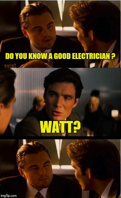 Everyone have a great #weekend. #fridayfeeling #memes #electrician
