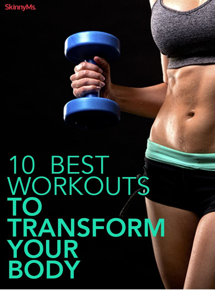 10 Best Workouts to Transform Your Body