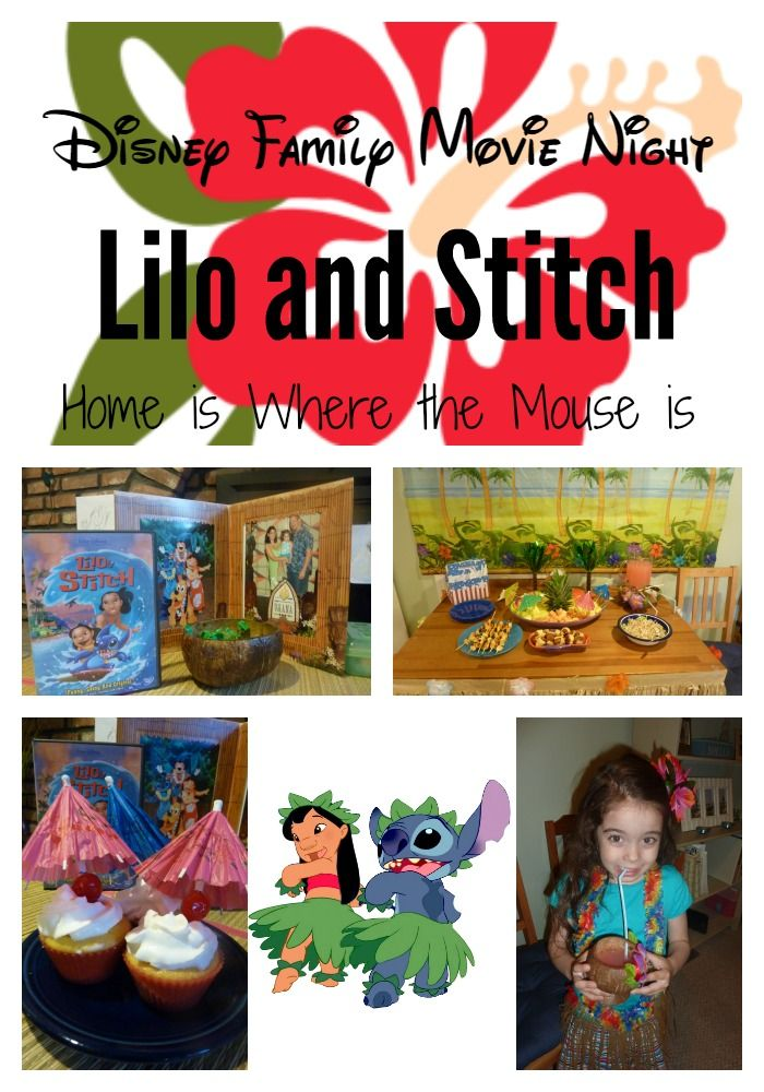 Disney Family Movie Night | Lilo and Stitch | Home is Where the Mouse is