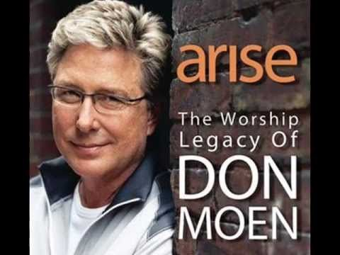 Best of Don Moen Part 3 (Worship the Lord with Joy and Singing)