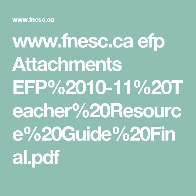 www.fnesc.ca efp Attachments EFP%2010-11%20Teacher%20Resource%20Guide%20Final.pdf