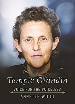 Temple Grandin: Voice For The Voiceless PDF