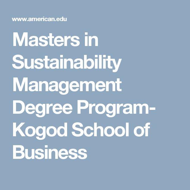 Masters in Sustainability Management Degree Program- Kogod School of Business