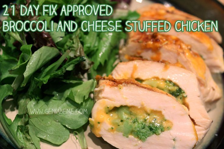 21 Day Fix meal idea, broccoli and cheese stuffed chicken! See more ...
