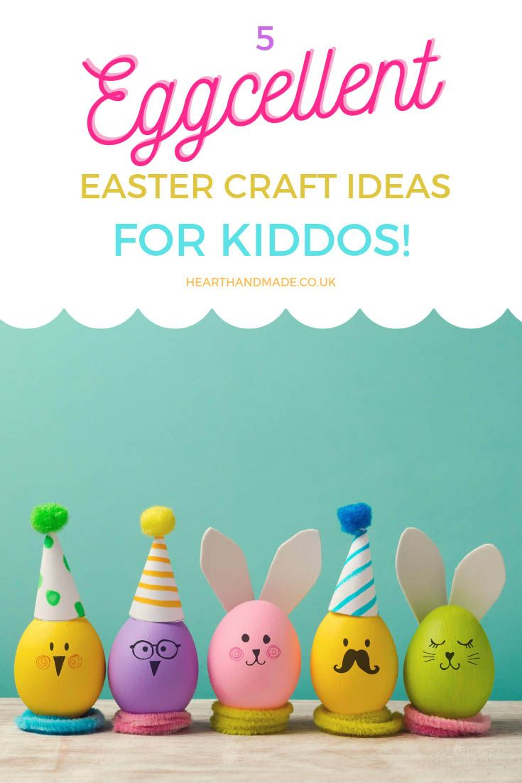 5 Excellent Easter Craft Ideas For Kiddos To Make This Weekend