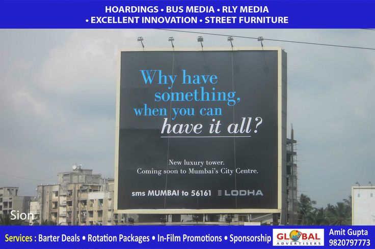 Outdoor Advertising Agency - Global Advertisers: The Ultimate Choice in Outdoor Advertising Premium Quality Hoardings at Prominent Areas of Mumbai, Maharashtra For attractive package deals contact us now – Mr. Sanjeev Gupta -9820082849   sanjeev@globaladvertisers.in  www.globaladvertisers.in