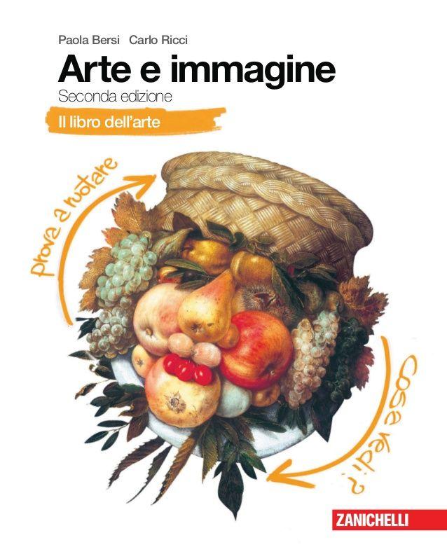 Paola Bersi Carlo Ricci Arte e immagine Seconda edizione Il libro dell'arte