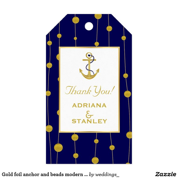 Gold foil anchor and beads modern navy nautical gift tags Gold foil anchor and beads modern navy blue nautical wedding gift tag featuring an anchor made of FAUX gold foil and a pattern border of golden balls that look like beads on the rope on navy blue background. Your text is in gold on white with gold outline. This elegant, stylish and contemporary wedding design is a completely customizable template and is part of a wedding collection or set perfect for a summer beach wedding. Note that…