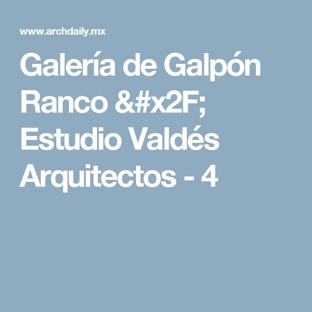 Galería de Galpón Ranco / Estudio Valdés Arquitectos - 4